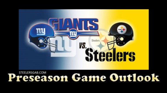SteelersGab+Pittsburgh+Steelers+NY+Giants+Preseason+Game+Outlook+Image